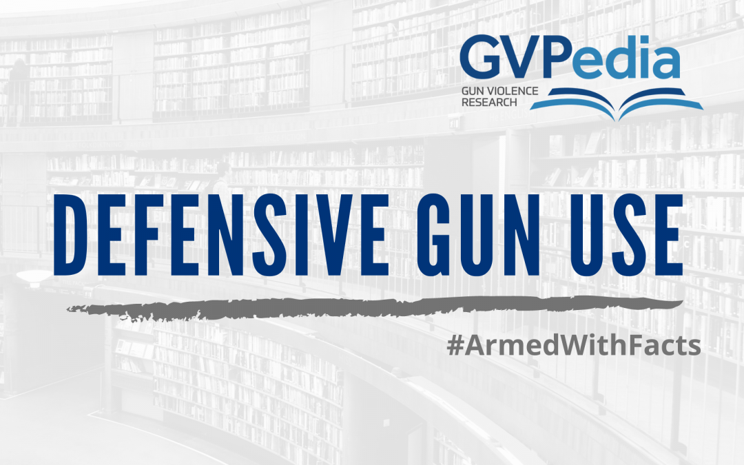 GVPedia explains…Defensive Gun Use