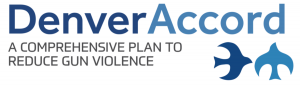 Denver Accord, a comprehensive plan to reduce gun violence